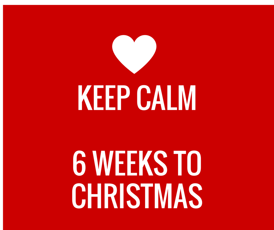 Run Sue Run | Keep Calm …… 6 weeks to Christmas